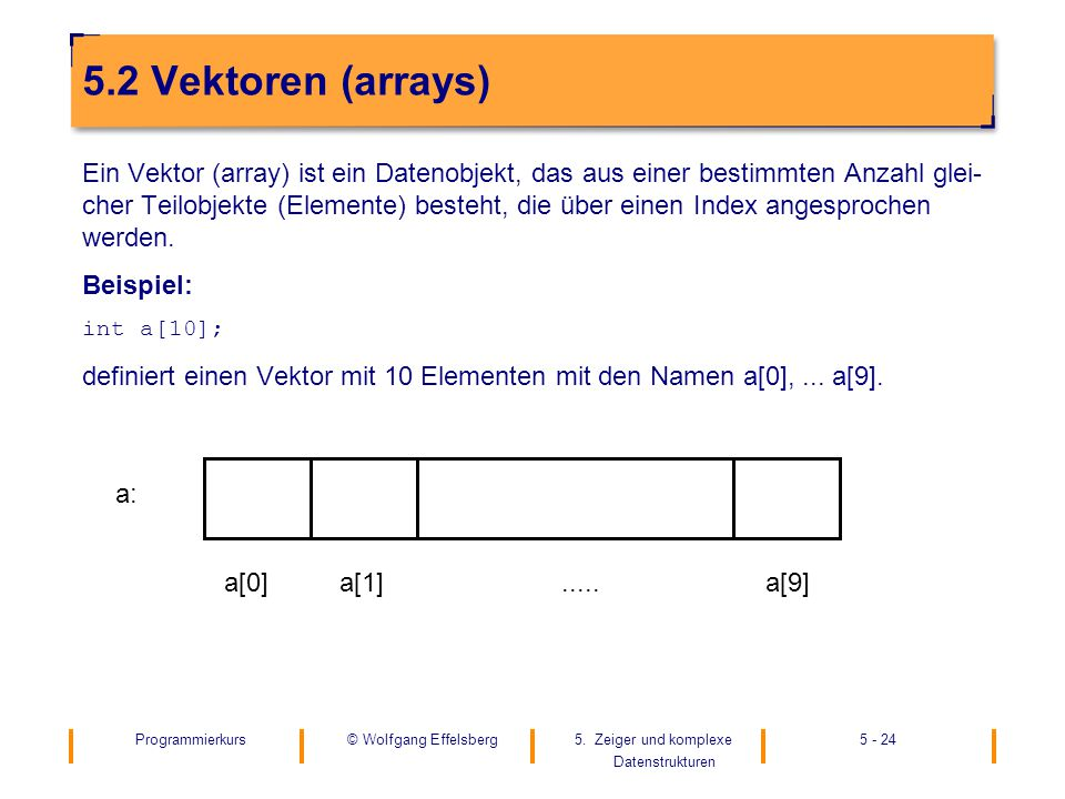 5.2 Vektoren (arrays)