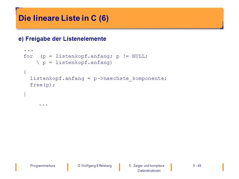 Die lineare Liste in C (6)