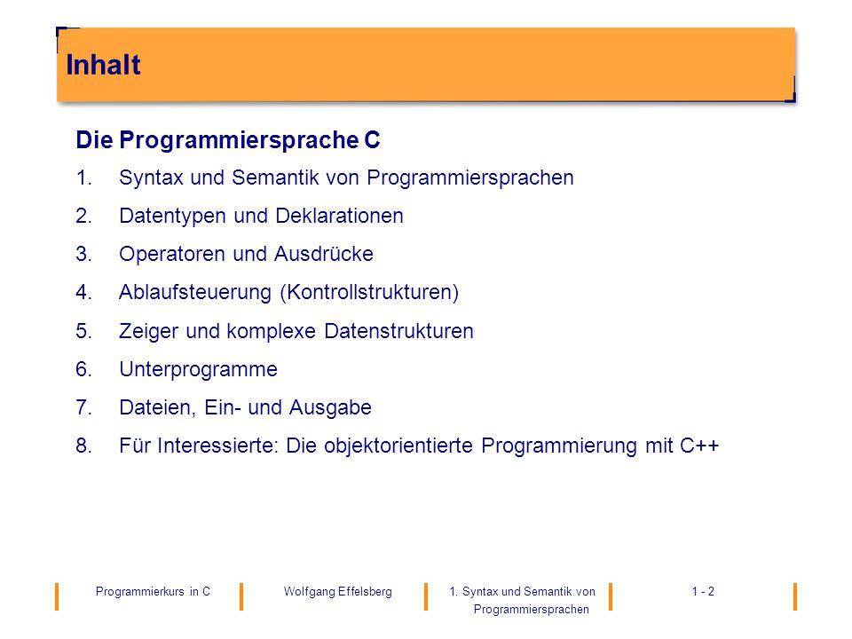 Inhalt Die Programmiersprache C