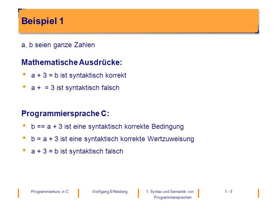 Beispiel 1 Mathematische Ausdrücke: Programmiersprache C: