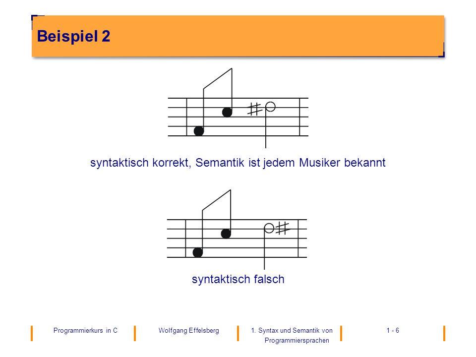 syntaktisch korrekt, Semantik ist jedem Musiker bekannt