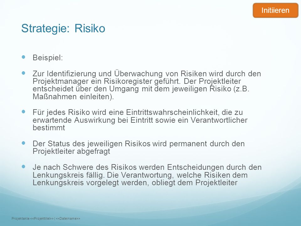 Strategie: Risiko Beispiel: