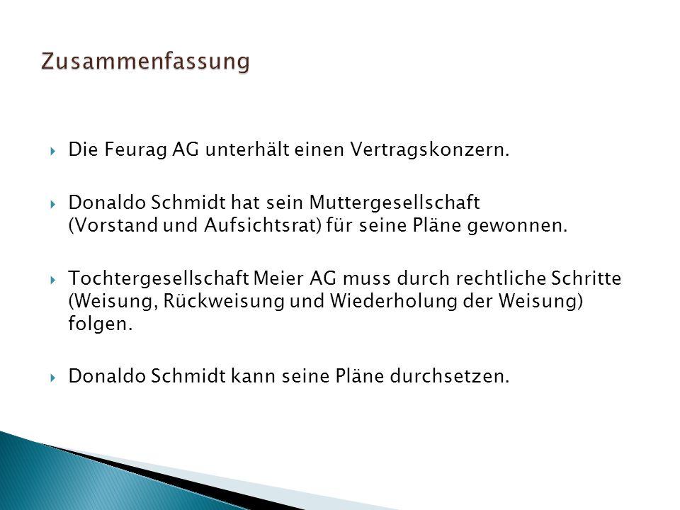 Zusammenfassung Die Feurag AG unterhält einen Vertragskonzern.