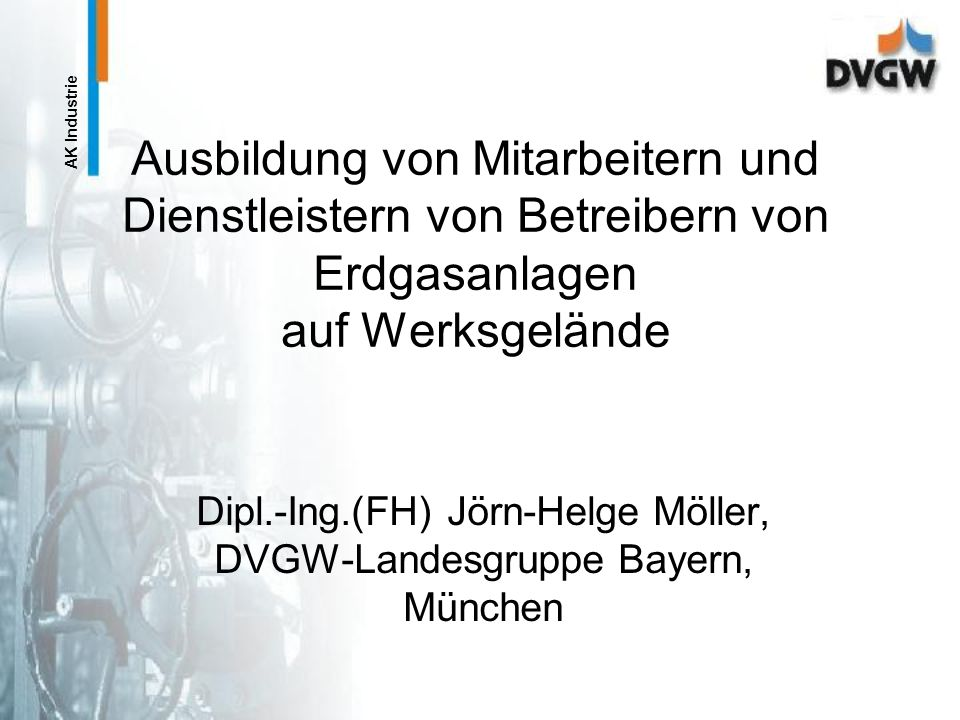 Dipl.-Ing.(FH) Jörn-Helge Möller, DVGW-Landesgruppe Bayern, München