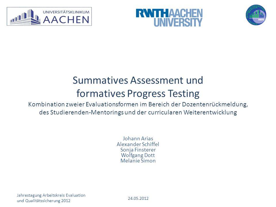 Summatives Assessment und formatives Progress Testing Kombination zweier Evaluationsformen im Bereich der Dozentenrückmeldung, des Studierenden-Mentorings und der curricularen Weiterentwicklung