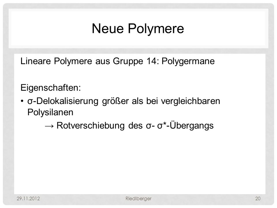 Neue Polymere Lineare Polymere aus Gruppe 14: Polygermane