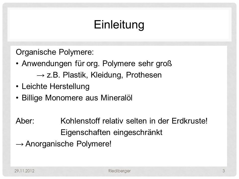 Einleitung Organische Polymere: