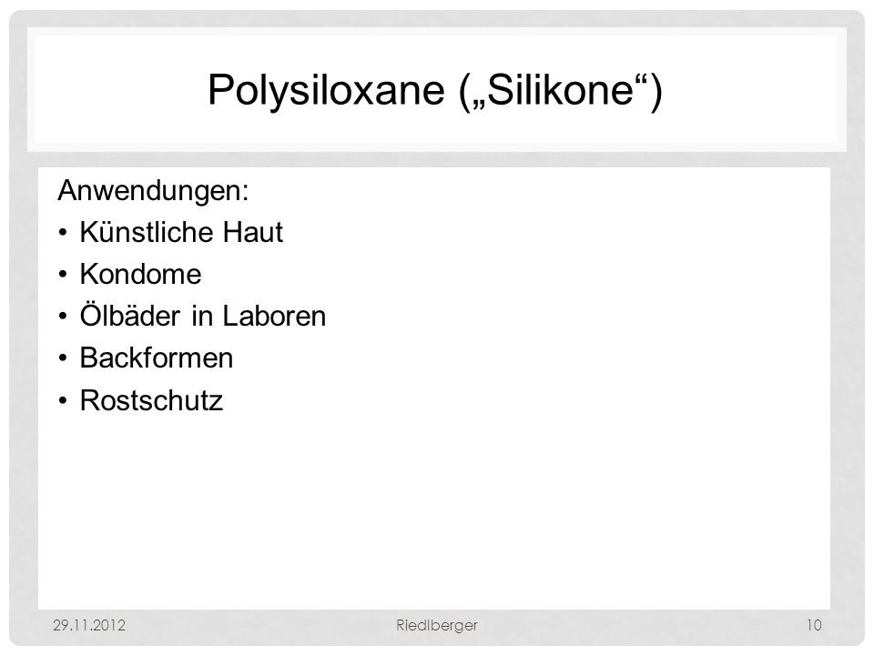 "Polysiloxane (""Silikone )"