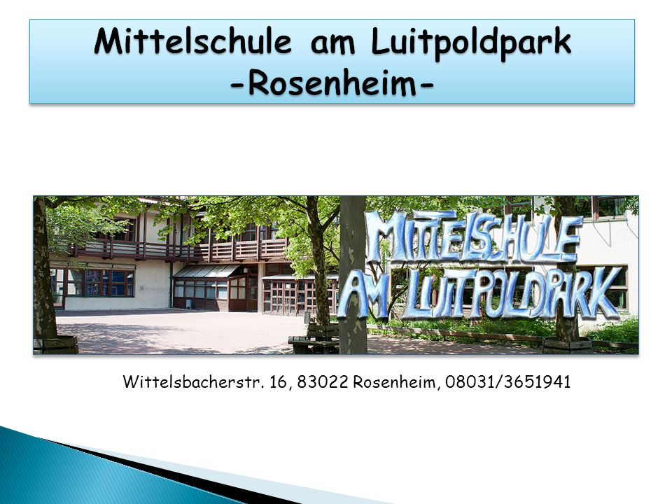 Mittelschule am Luitpoldpark -Rosenheim-