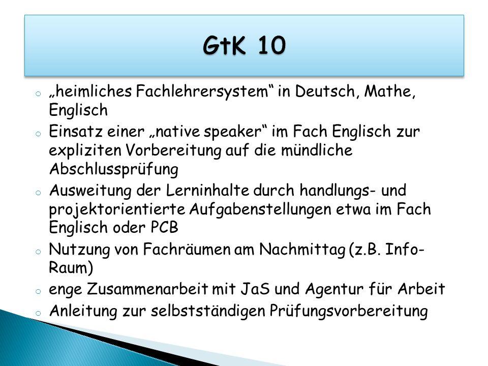 """GtK 10 """"heimliches Fachlehrersystem in Deutsch, Mathe, Englisch"""