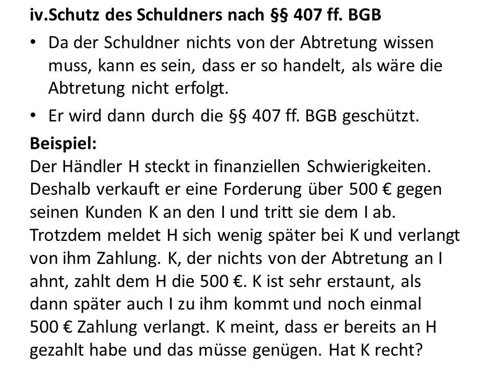 Schutz des Schuldners nach §§ 407 ff. BGB