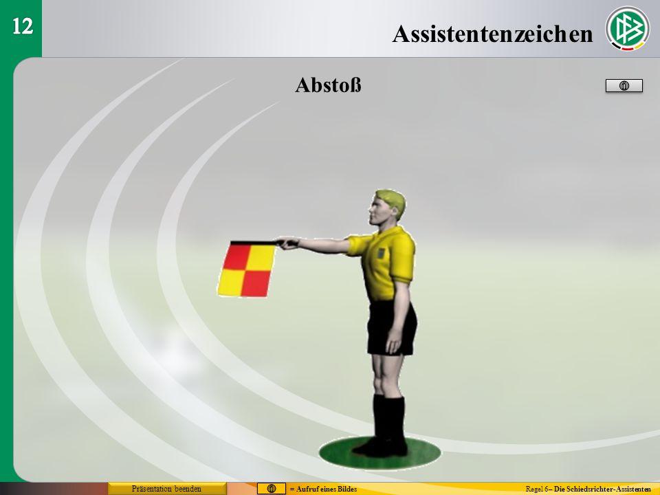 Assistentenzeichen 12 Abstoß Präsentation beenden