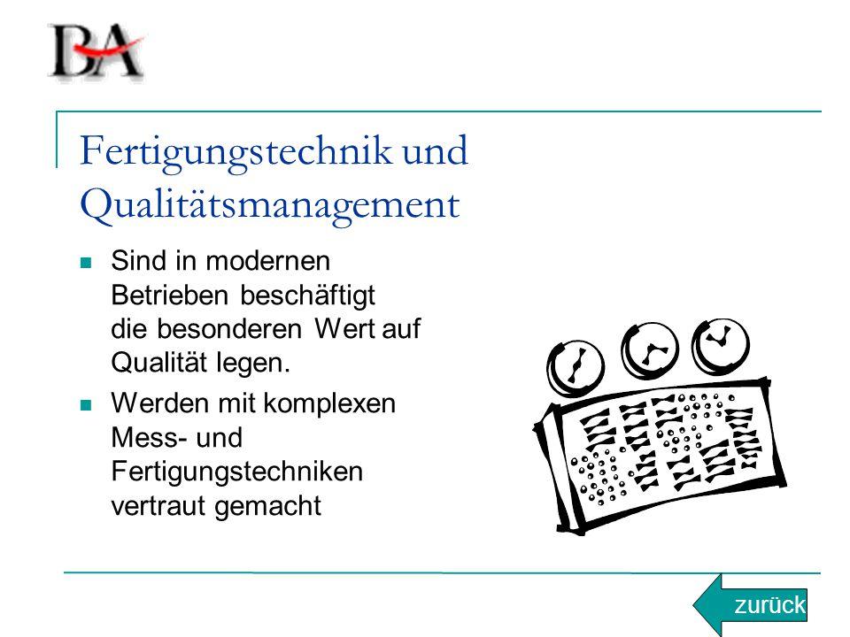 Fertigungstechnik und Qualitätsmanagement