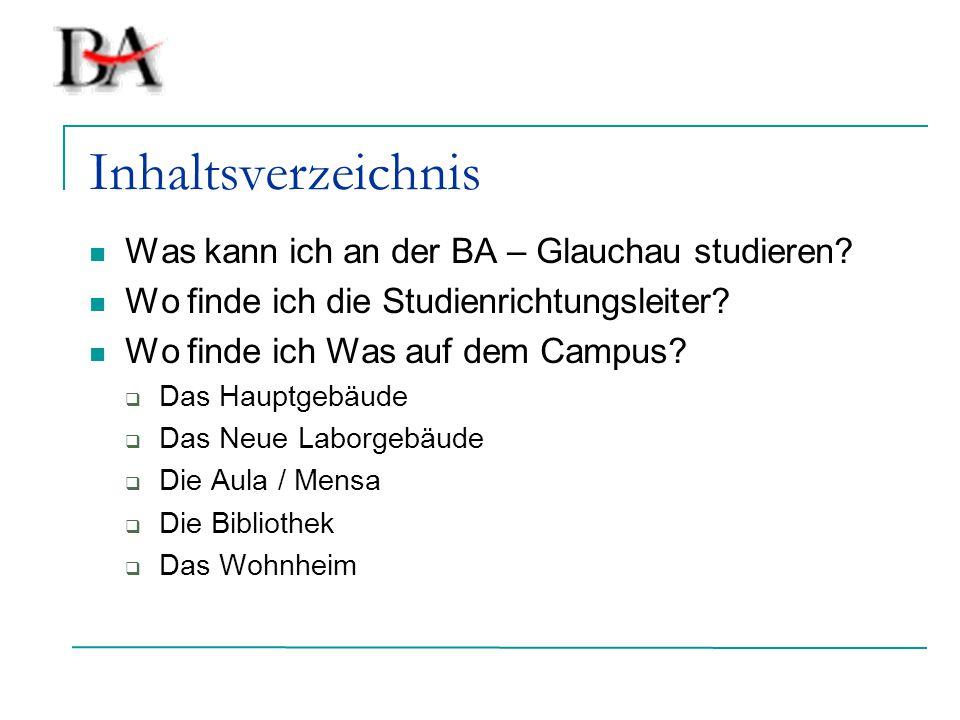 Inhaltsverzeichnis Was kann ich an der BA – Glauchau studieren