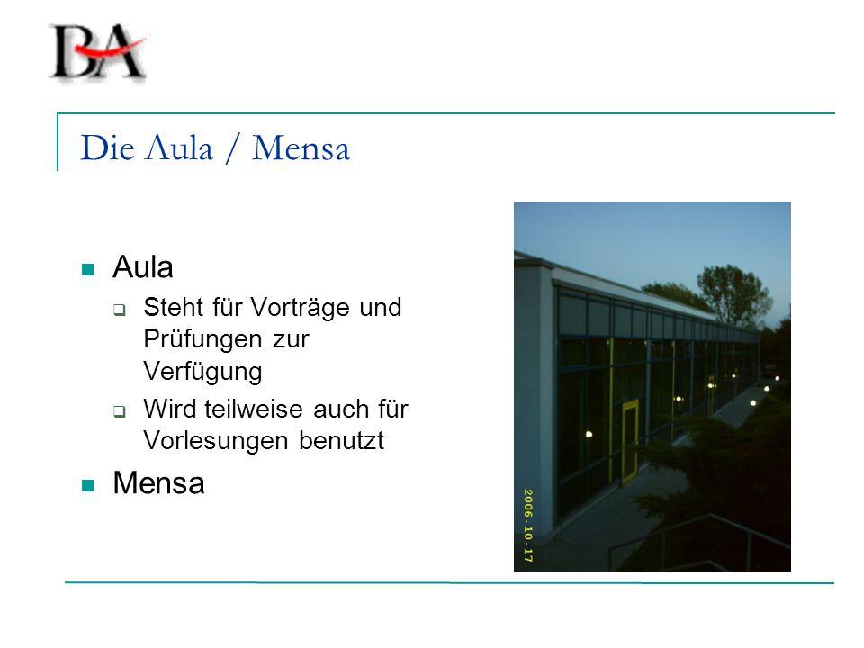 Die Aula / Mensa Aula Mensa