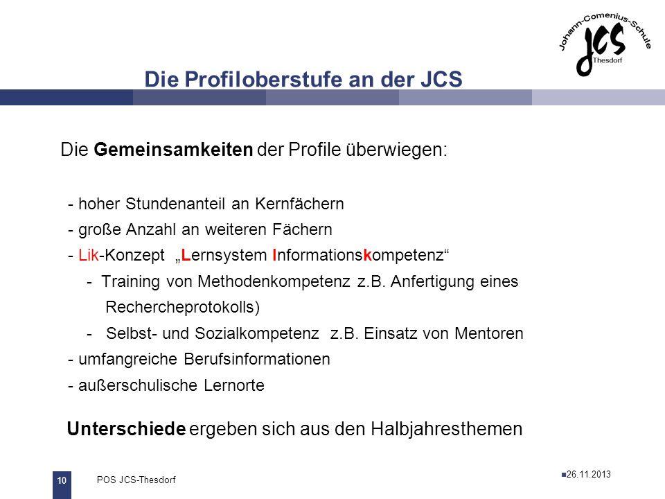 Die Profiloberstufe an der JCS