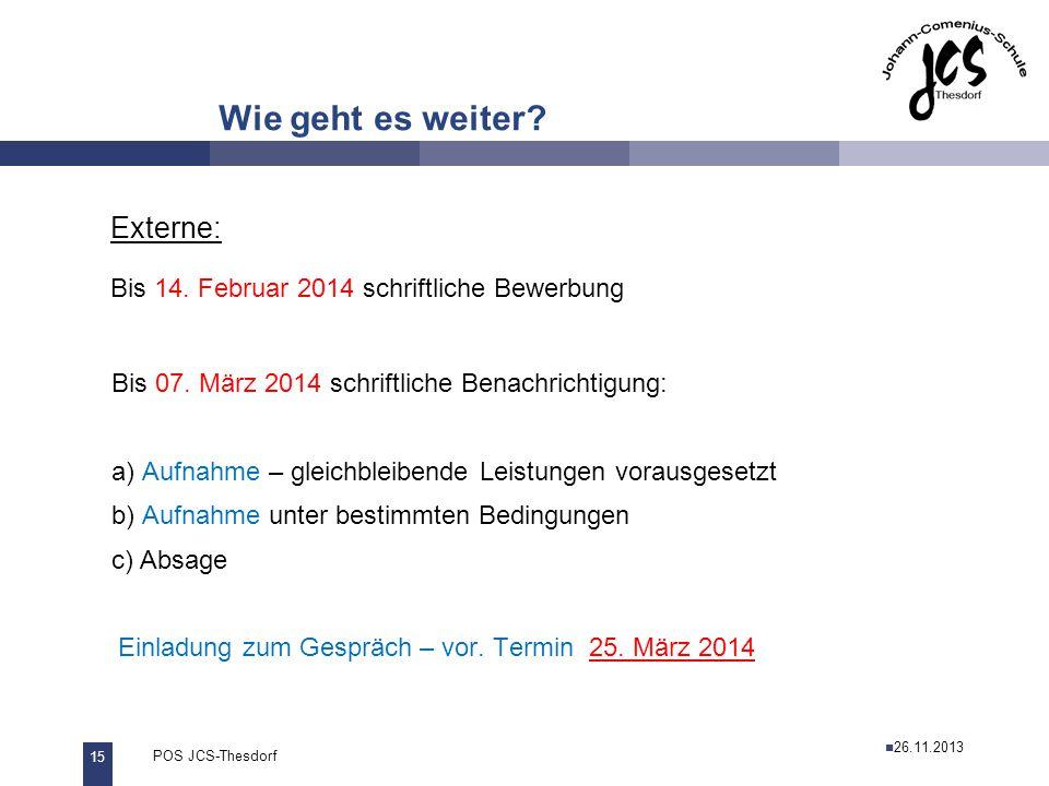 Bis 14. Februar 2014 schriftliche Bewerbung