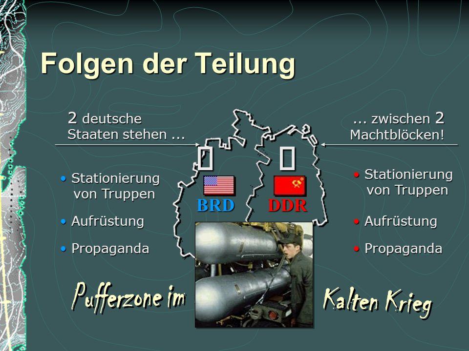 ù ù Folgen der Teilung BRD DDR 2 deutsche Pufferzone im Kalten Krieg