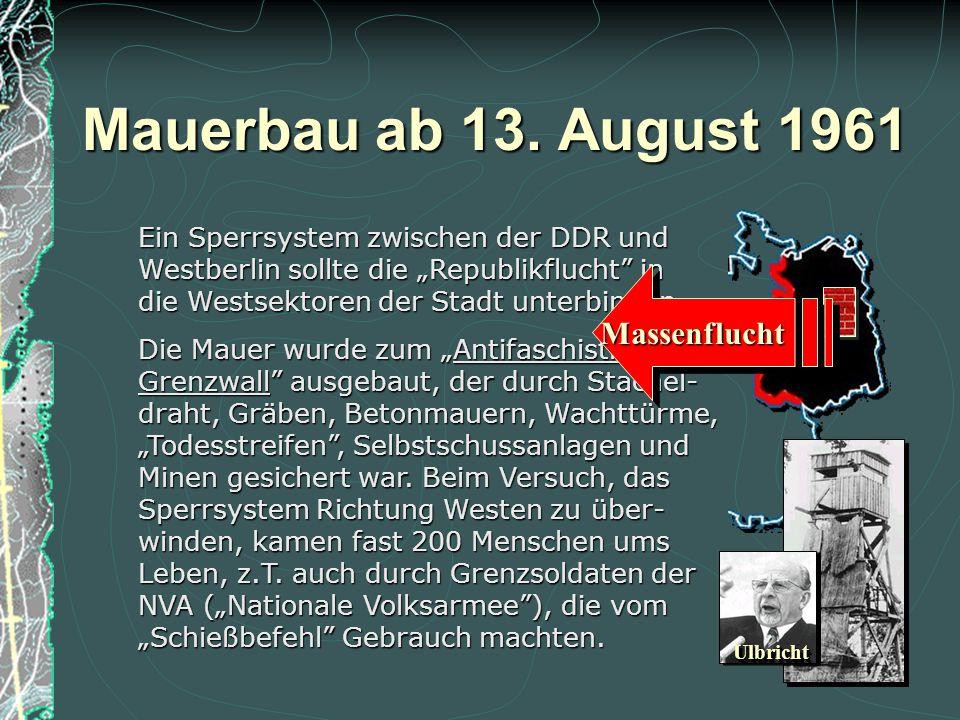 Mauerbau ab 13. August 1961 Massenflucht