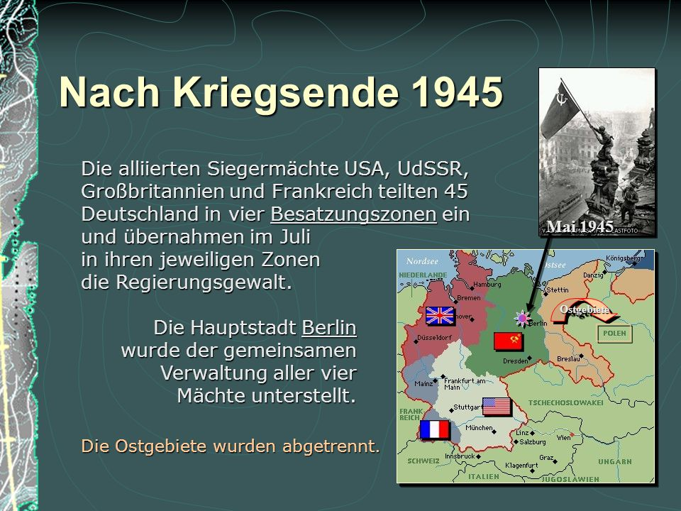 Das III. Reich existiert nicht mehr. Karte: ehemalige Grenzen von 1937