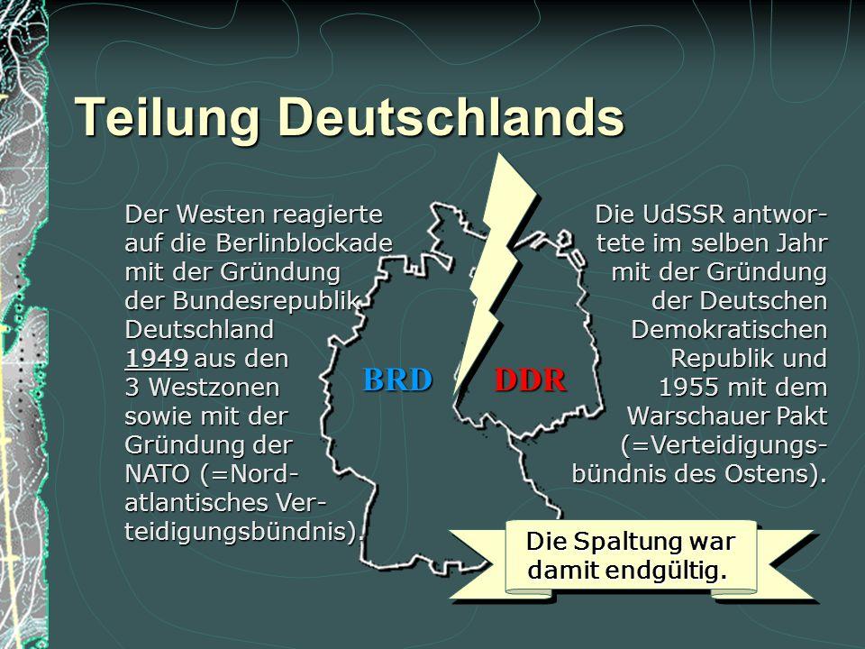 Teilung Deutschlands BRD DDR Der Westen reagierte