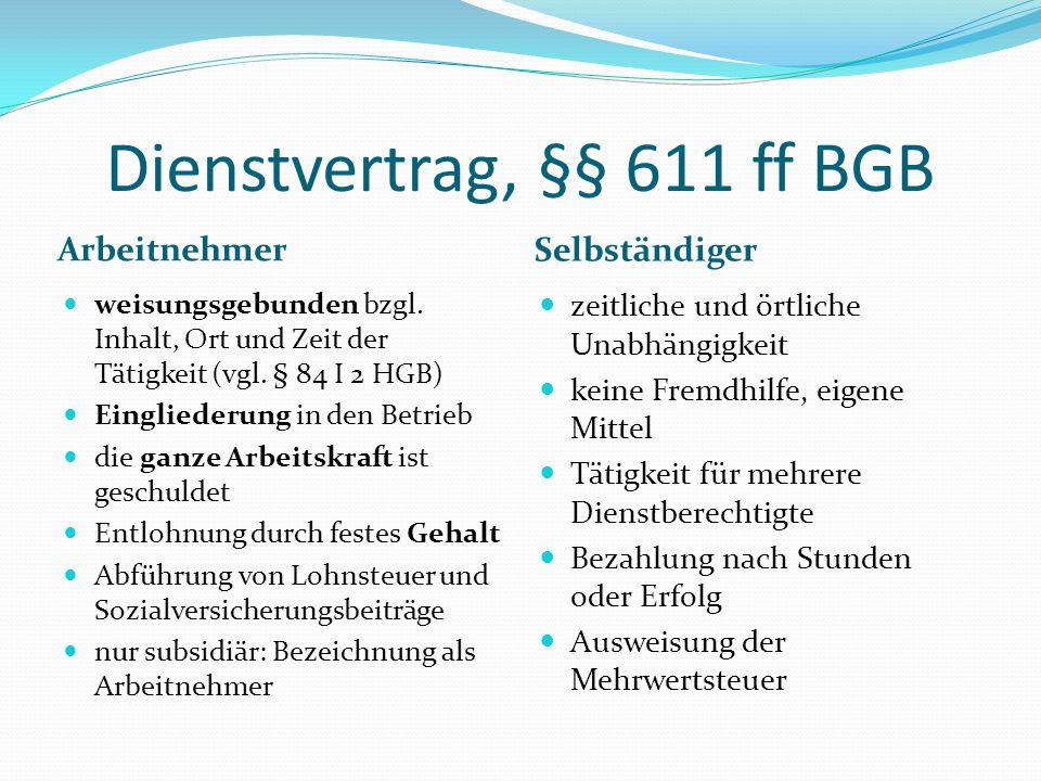 Dienstvertrag, §§ 611 ff BGB