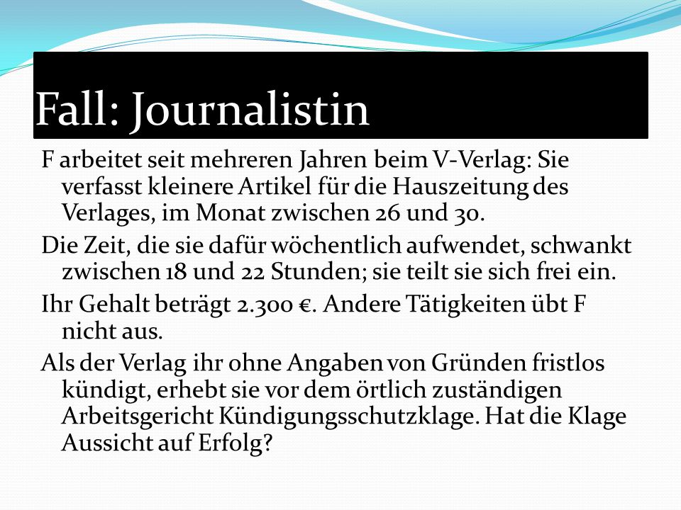 Fall: Journalistin