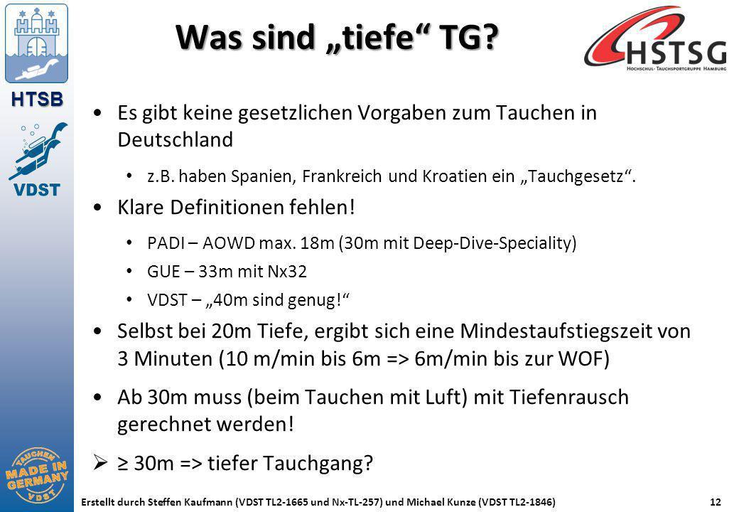 """Was sind """"tiefe TG Es gibt keine gesetzlichen Vorgaben zum Tauchen in Deutschland."""