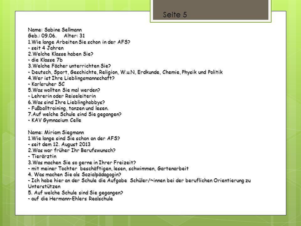 Seite 5 Name: Sabine Sellmann Geb.: 09.06. Alter: 31