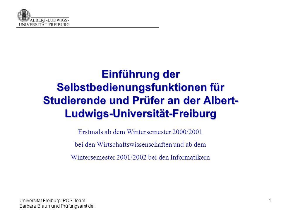 Einführung der Selbstbedienungsfunktionen für Studierende und Prüfer an der Albert-Ludwigs-Universität-Freiburg