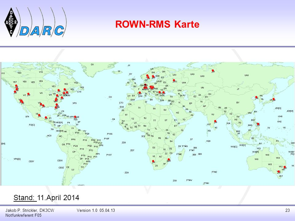 ROWN-RMS Karte Stand: 11.April 2014