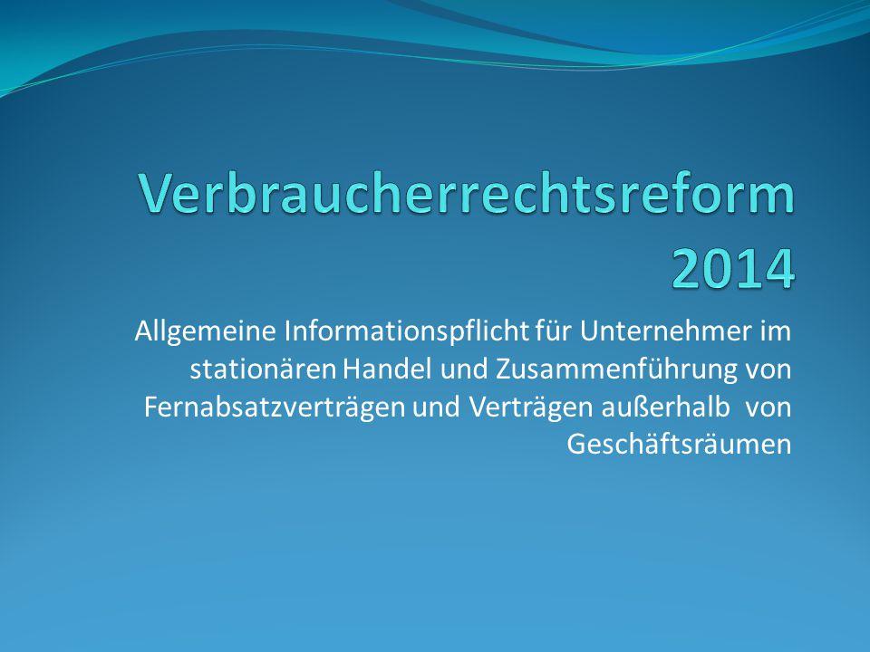 Verbraucherrechtsreform 2014