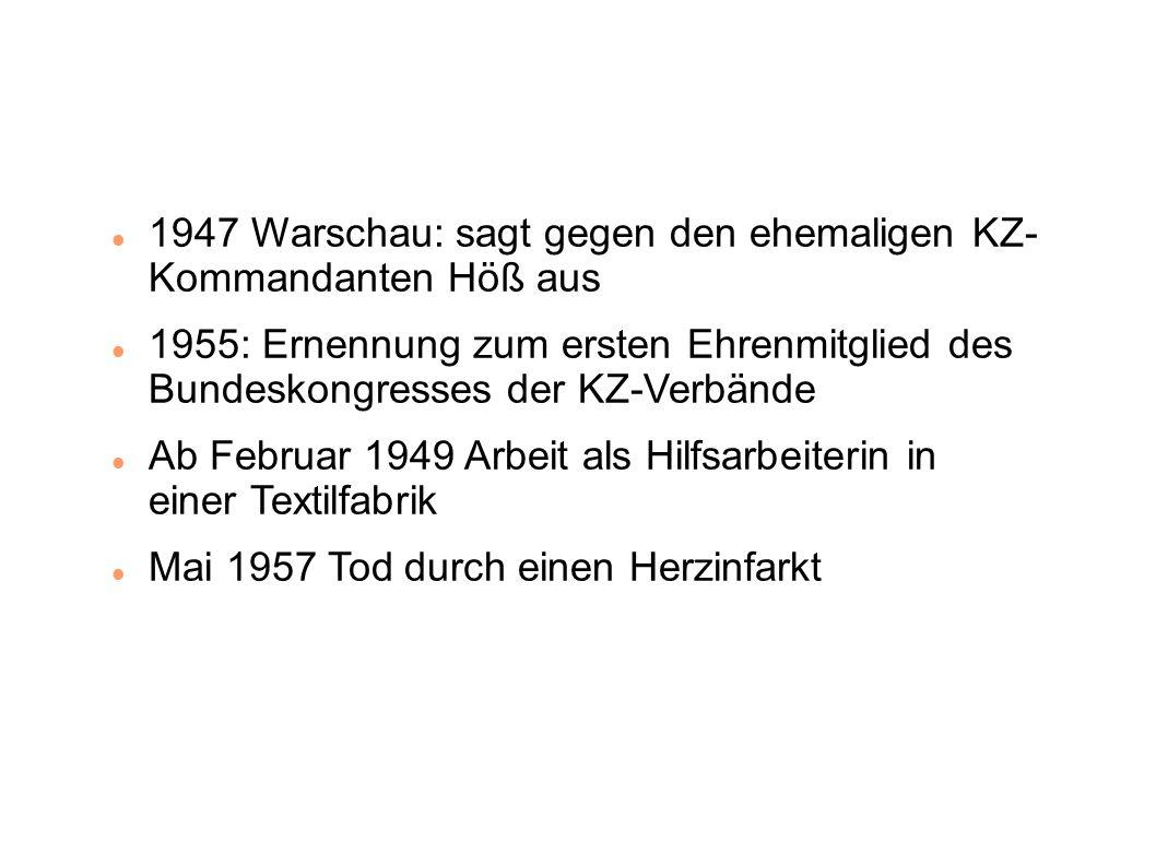 1947 Warschau: sagt gegen den ehemaligen KZ- Kommandanten Höß aus