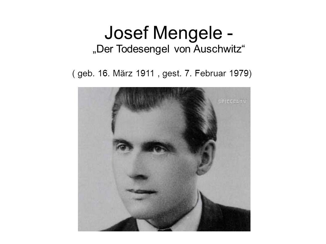 """Josef Mengele - """"Der Todesengel von Auschwitz"""
