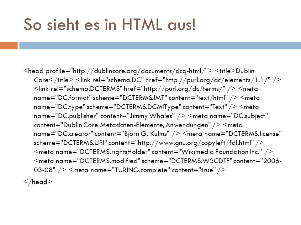 So sieht es in HTML aus!