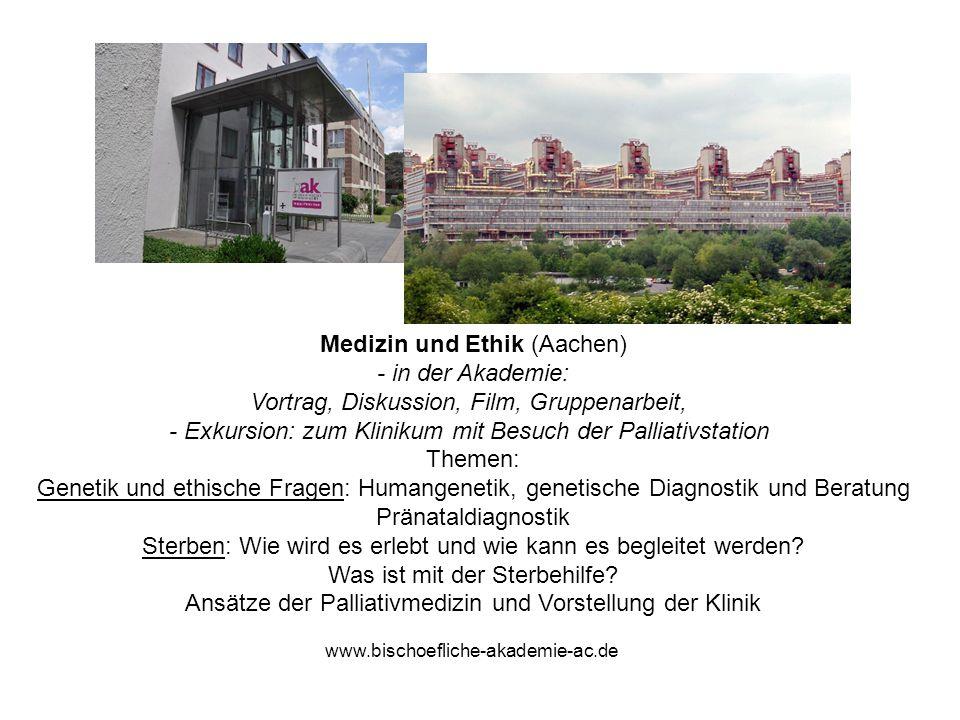Medizin und Ethik (Aachen) - in der Akademie: