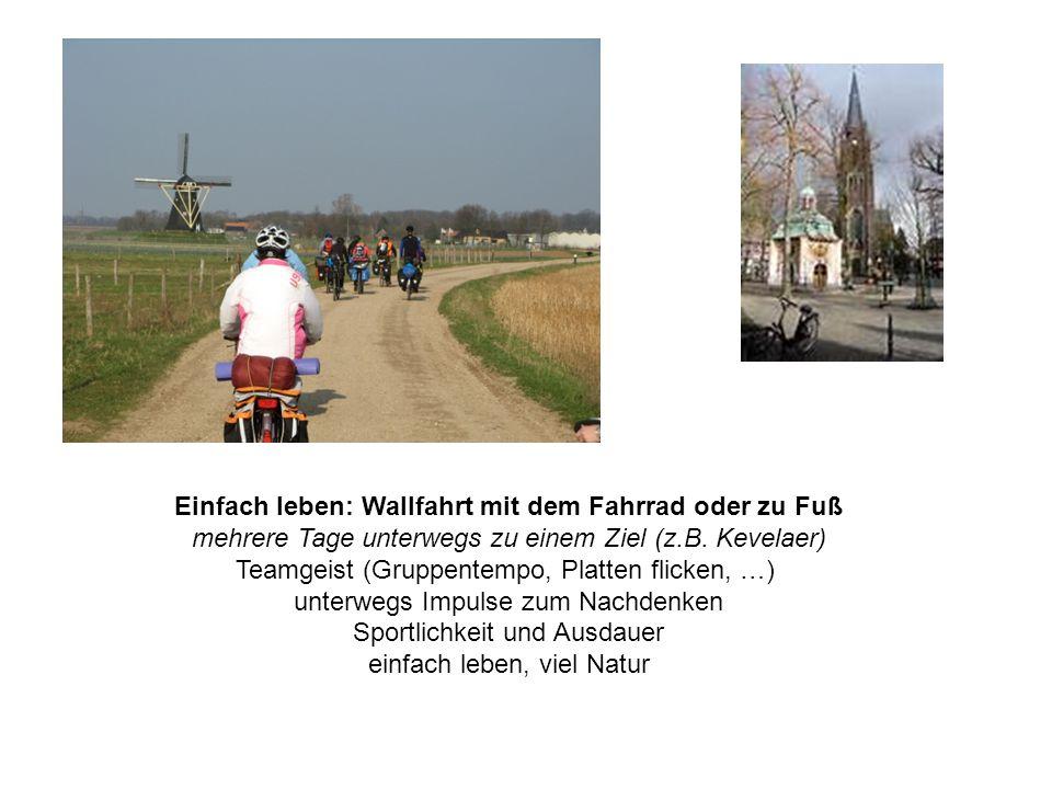 Einfach leben: Wallfahrt mit dem Fahrrad oder zu Fuß