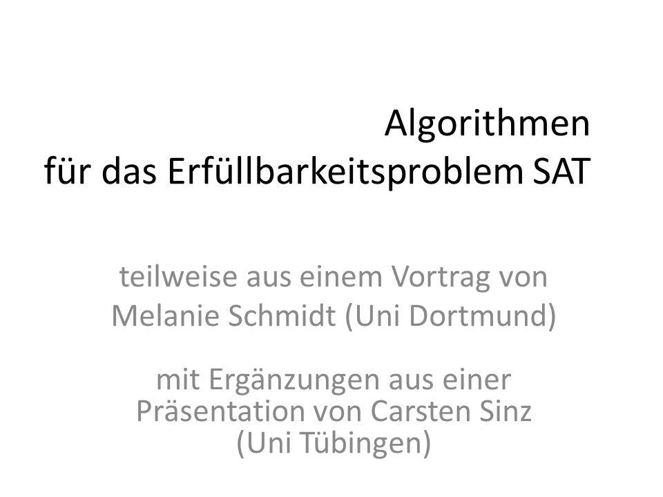 Algorithmen für das Erfüllbarkeitsproblem SAT