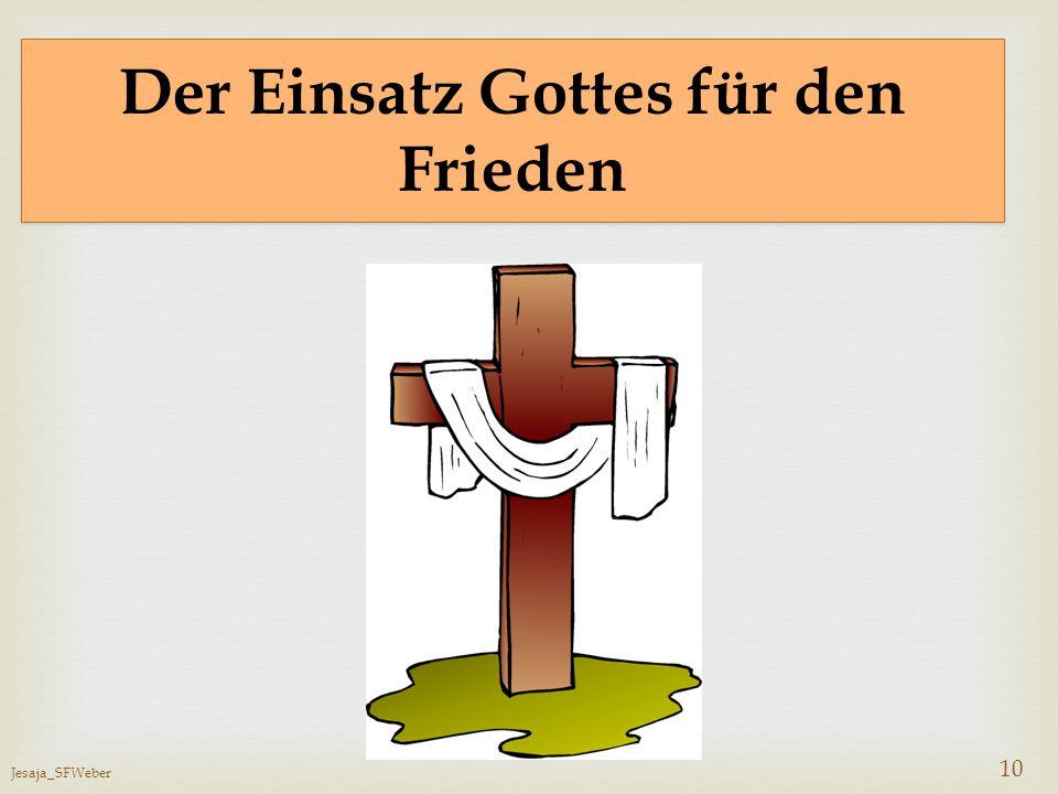 Der Einsatz Gottes für den Frieden
