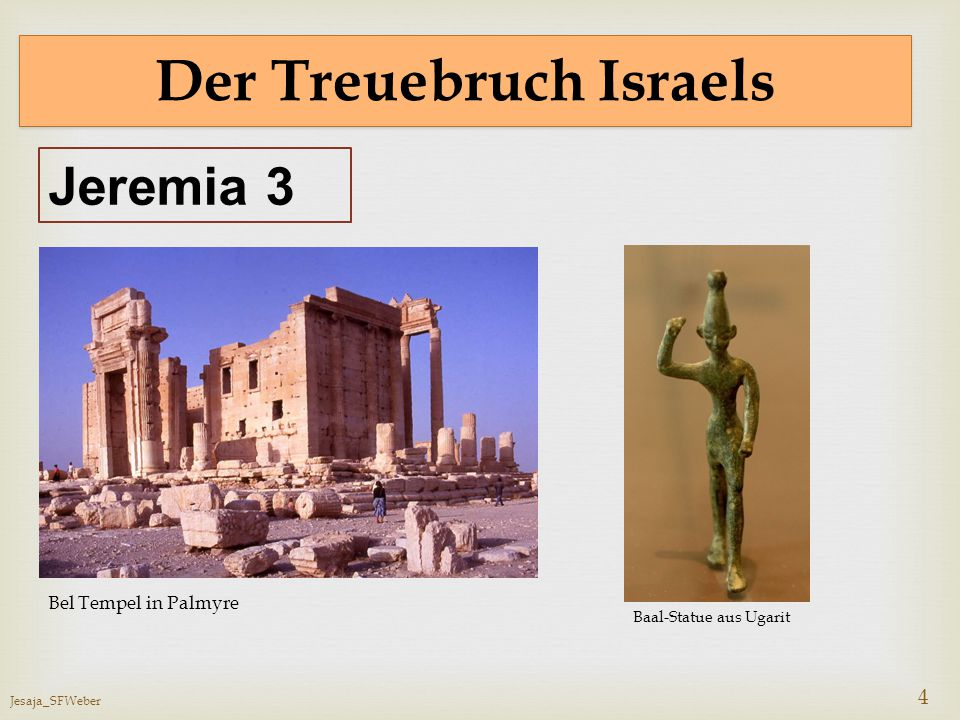 Der Treuebruch Israels