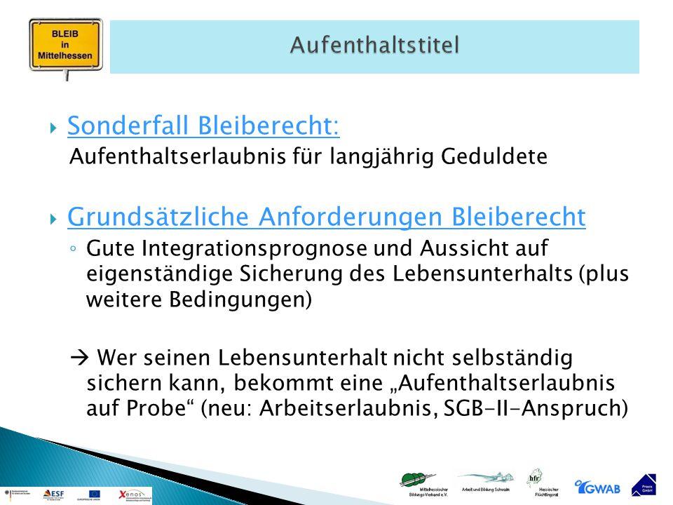 Sonderfall Bleiberecht: