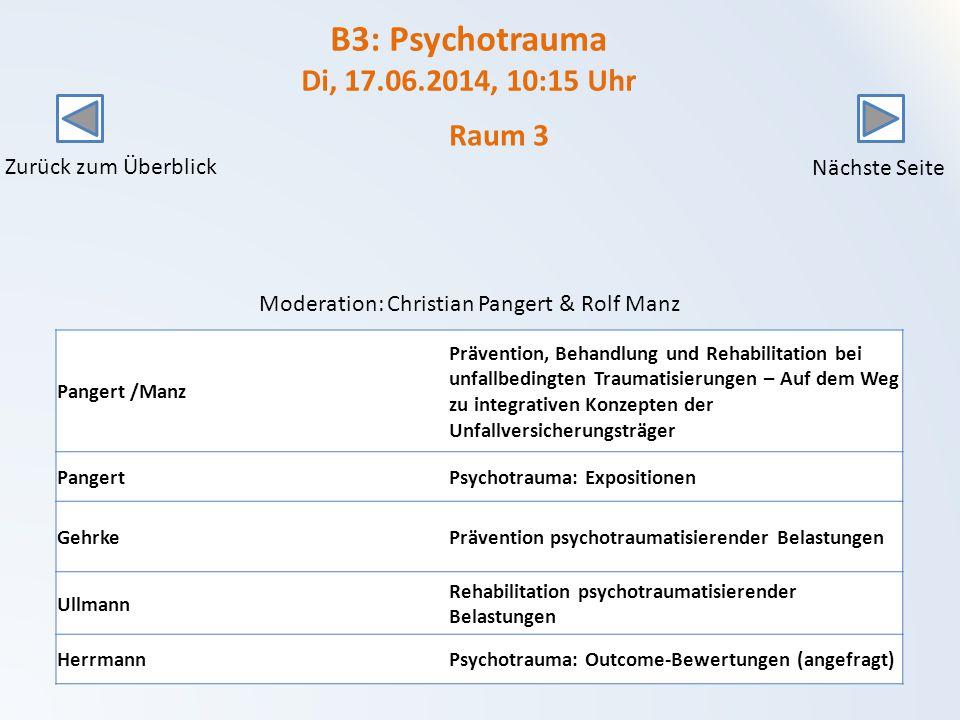 B3: Psychotrauma Di, 17.06.2014, 10:15 Uhr