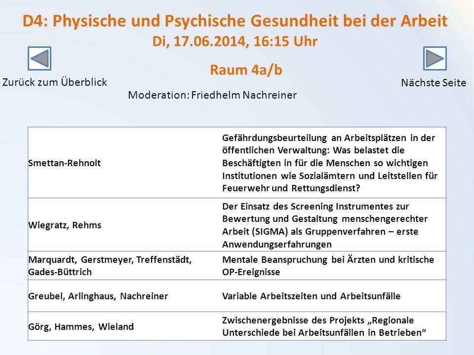 D4: Physische und Psychische Gesundheit bei der Arbeit Di, 17. 06