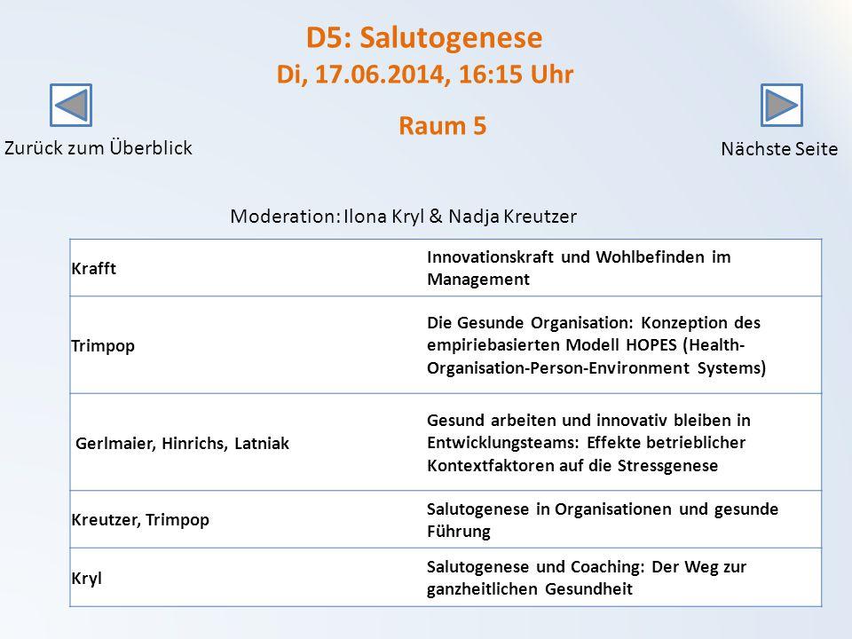 D5: Salutogenese Di, 17.06.2014, 16:15 Uhr