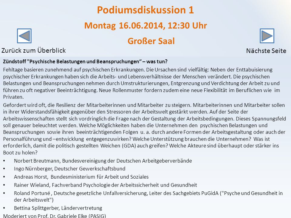 Podiumsdiskussion 1 Montag 16.06.2014, 12:30 Uhr