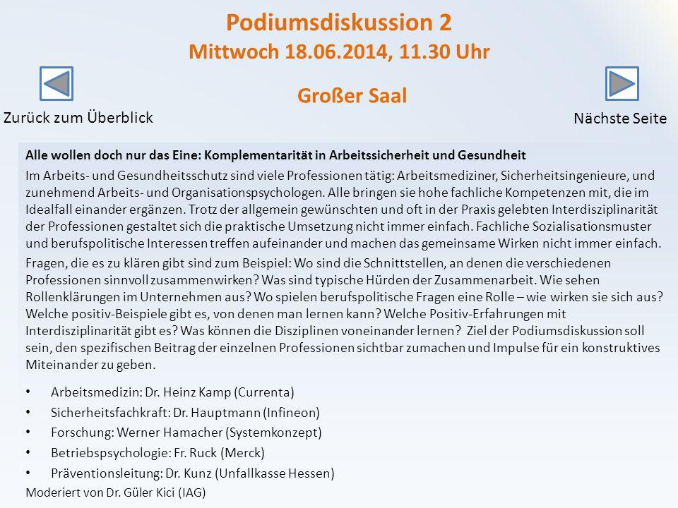 Podiumsdiskussion 2 Mittwoch 18.06.2014, 11.30 Uhr