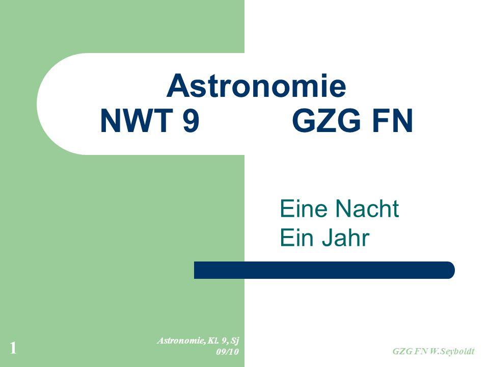 Astronomie NWT 9 GZG FN Eine Nacht Ein Jahr