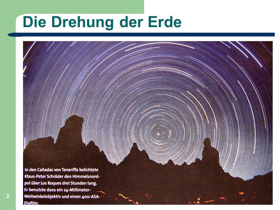 Die Drehung der Erde Astronomie, Kl. 9, Sj 09/10 GZG FN W.Seyboldt