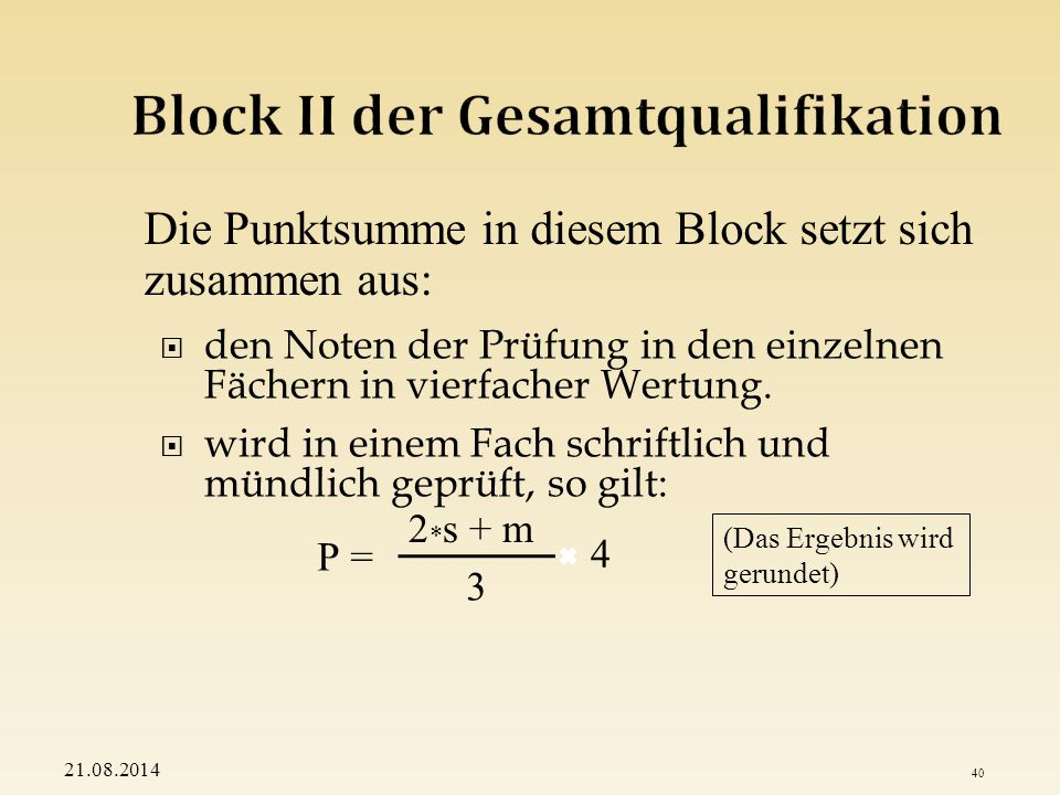 Block II der Gesamtqualifikation
