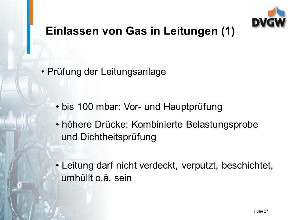 Einlassen von Gas in Leitungen (1)